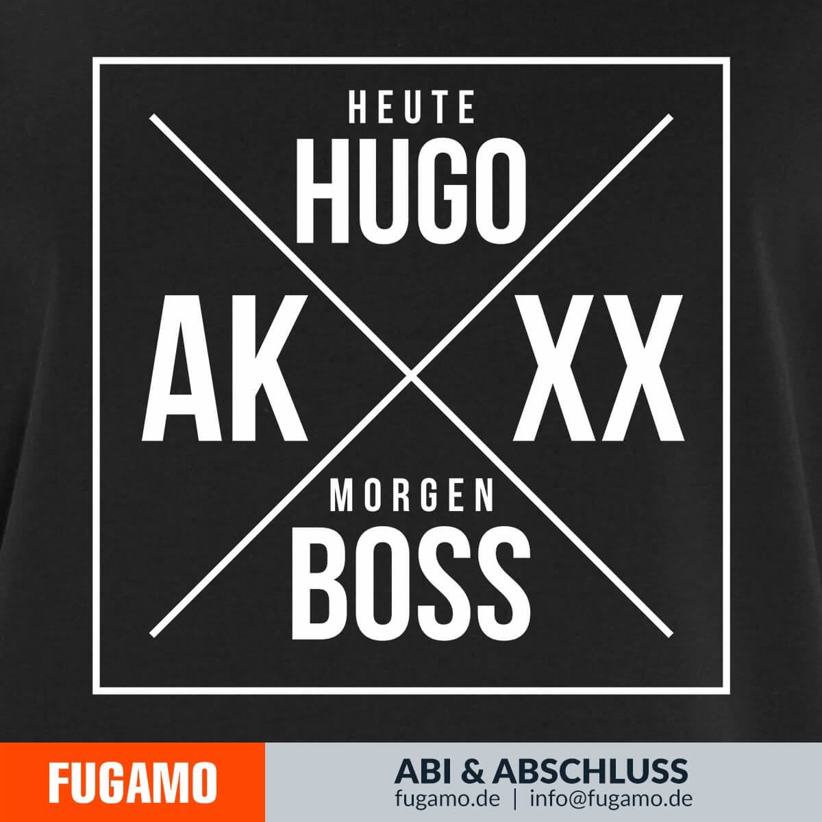 Heute Hugo morgen Boss
